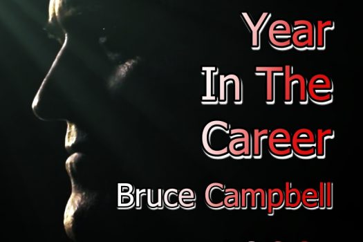 A Year in the Career – Bruce Campbell – 1999 – The Year of Dusk Till Dawn 2
