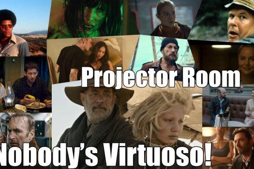 "Podcast: Projector Room #90 ""Nobody's Virtuoso! 17/06/2021"