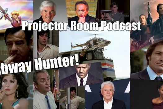 "Podcast: Projector Room #92 ""Subway Hunter!"" 29/07/2021"