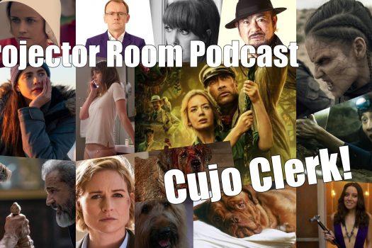 Projector Room Episode 94 – Cujo Clerk!