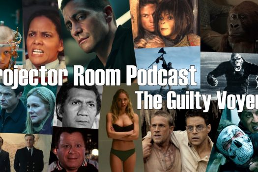 """#Podcast Projector Room #97 """"The Guilty Voyeur!"""" 07/10/2021"""